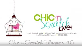 Chic n Scratch Bloopers #6