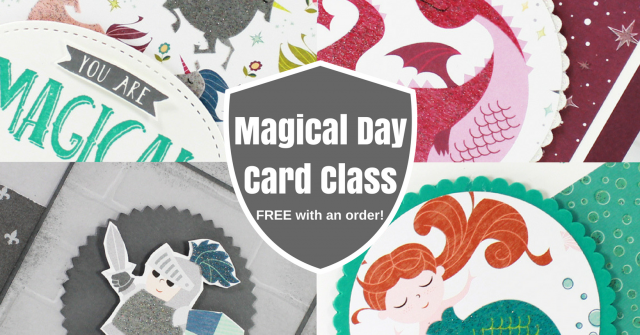 Magical Day Card Class