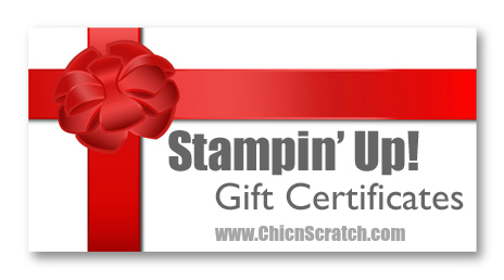 Stampin' Up! Gift Certificates - Chic n