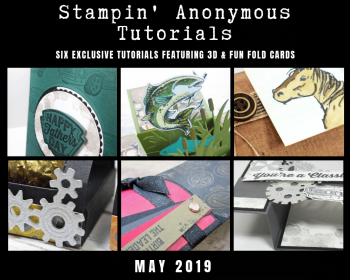 Stampin' Anonymous Tutorial May 2019