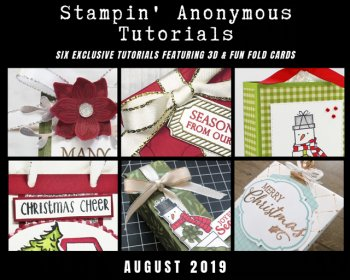 Stampin' Anonymous Tutorials August 2019